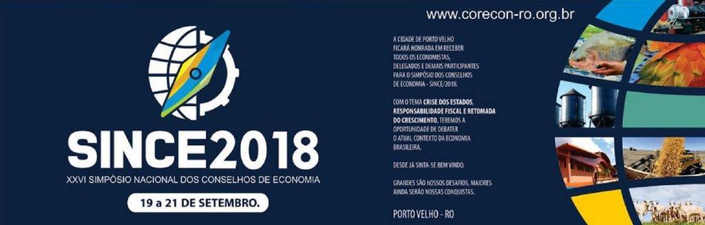 Porto Velho sedia o XXVI Simpósio Nacional dos Conselhos de Economia (SINCE) - Gente de Opinião