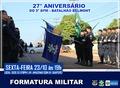 5º Batalhão da PM realiza formatura alusiva aos 27 anos, nesta sexta (23)