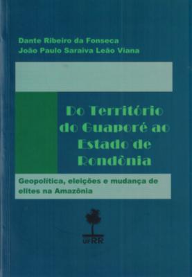 Nova obra sobre a formação histórica de Rondônia foi lançada