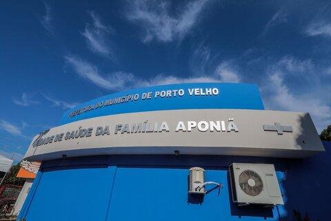 Unidade de Saúde da Família do Aponiã, em Porto Velho, é reinaugurada