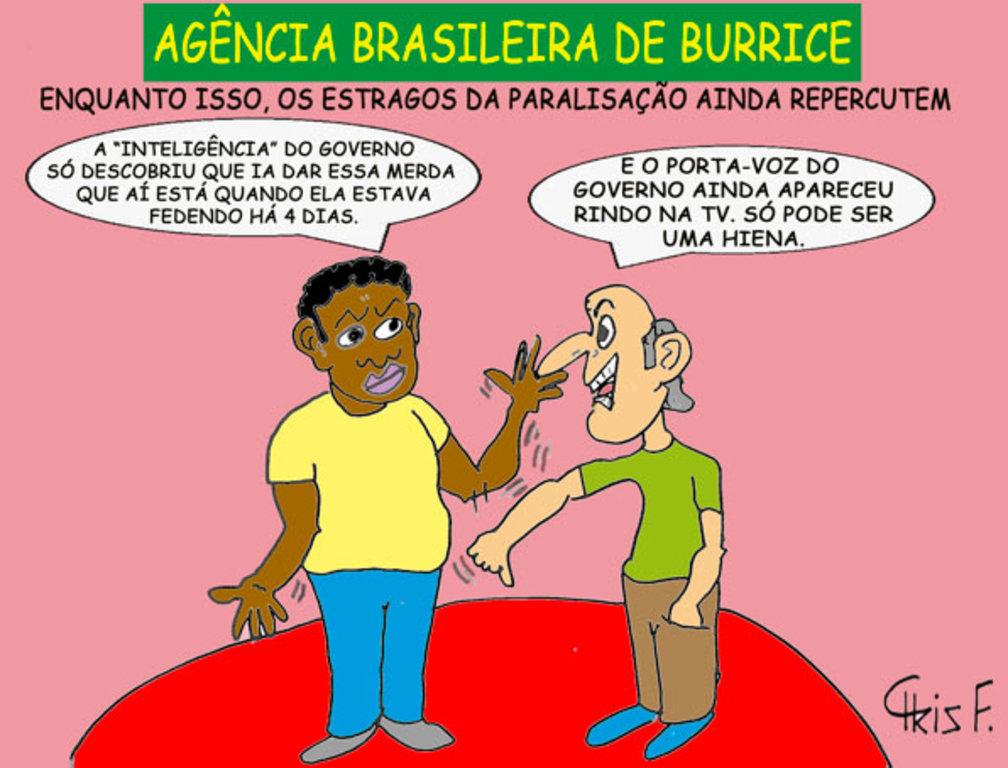 AGÊNCIA BRASILEIRA DE BURRICE - Gente de Opinião