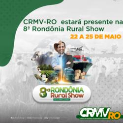 CRMV-RO confirma participação na 8ª edição da Rondônia Rural Show - Gente de Opinião