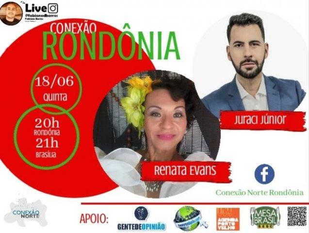A Transformista Renata Evans e o Ator Juraci Junior serão os convidados nesta quinta-feira dia 18 de junho no Conexão Rondônia - Gente de Opinião