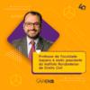 Professor da Faculdade Sapiens é eleito presidente do Instituto Rondoniense de Direito Civil