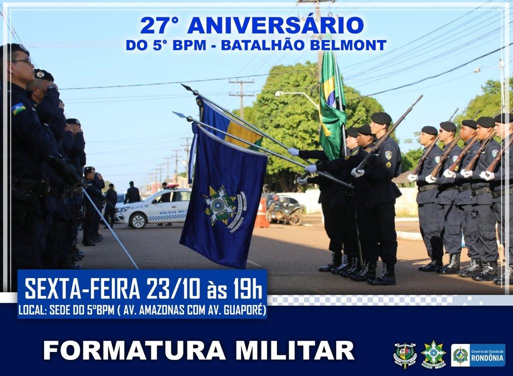 5º Batalhão da PM realiza formatura alusiva aos 27 anos, nesta sexta (23) - Gente de Opinião