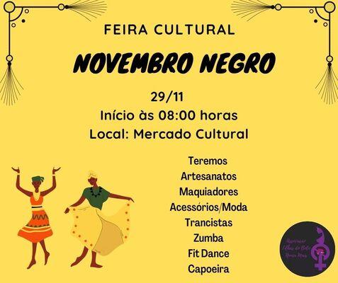 Domingo tem Feira Cultural Novembro Negro no Mercado Cultural.