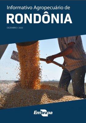 Embrapa disponibiliza análise de dados agropecuários de Rondônia do segundo semestre de 2020