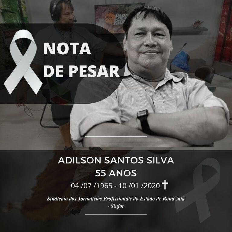 Nota de Pesar do falecimento de Adilson Santos Silva - Gente de Opinião