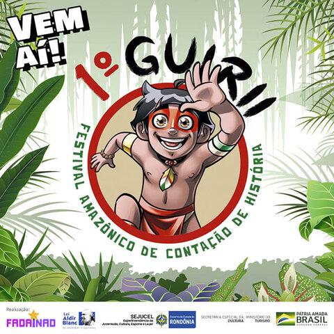 Estão abertas as inscrições para o 1º Guirii - Festival Amazônico de Contação de História - Gente de Opinião