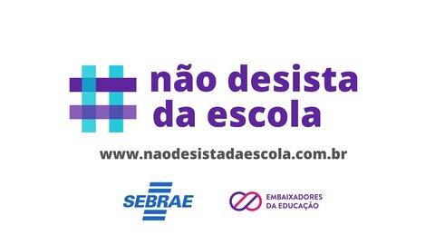 Sebrae lança desafio contra evasão escolar em parceria com Embaixadores da Educação