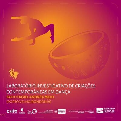 Lenha na Fogueira e o colapso em Rondônia e com a Cuia Contemporânea Laboratório Investigativo de Criações Contemporâneas em Dança