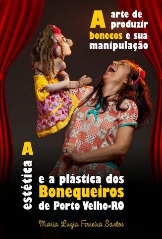 Lenha na Fogueira com Toninho Tavernard estará no  programa da Letícia Navarro e a arte de produzir bonecos e sua manipulação - Gente de Opinião