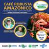 Evento sobre a qualidade do café reforça a conquista da IG Matas de Rondônia