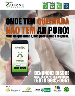 Jirau Energia apoia divulgação de aplicativo em campanha contra queimadas e em favor da biodiversidade da Amazônia