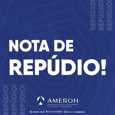 Nota de Repúdio da Associação dos Magistrados do Estado de Rondônia