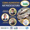 A piscicultura como modelo de negócio será debatida em evento on line
