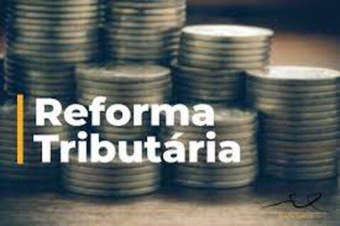 Especialistas falam sobre segunda fase da Reforma tributária proposta pela governo