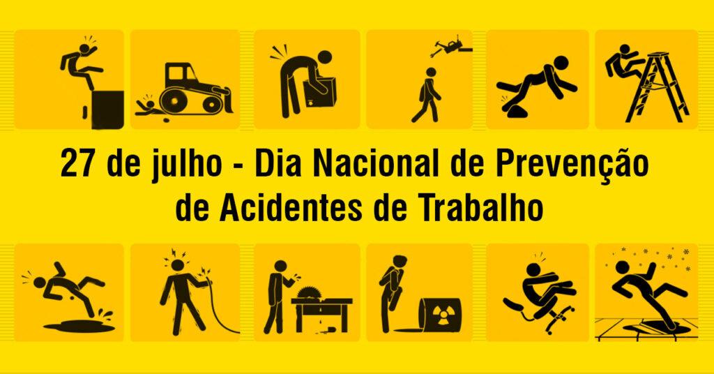 27 de julho: Todo dia deveria ser Dia de prevenção aos acidentes de trabalho - Gente de Opinião