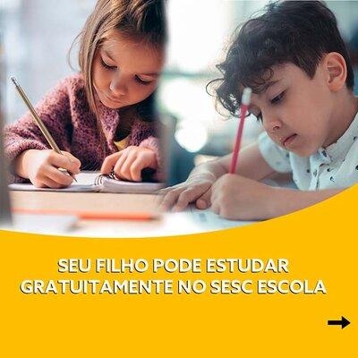 Sesc Escola abre processo seletivo para vagas gratuitas