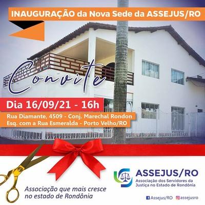 Nova Sede da Assejus/RO será inaugurada hoje em Porto Velho