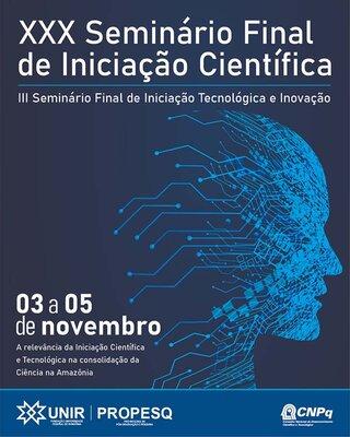 Seminário comemora 30 anos de Iniciação Científica na UNIR